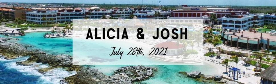 Alicia & Josh - Hard Rock Riviera Maya Header