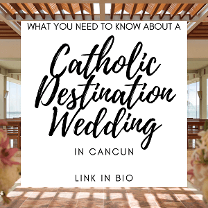 Catholic Destination Wedding in Cancun - Instagram