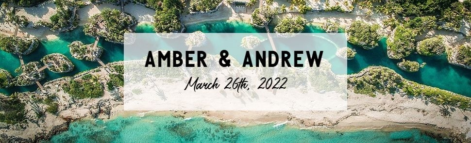 Amber & Andrew Hotel Xcaret Header