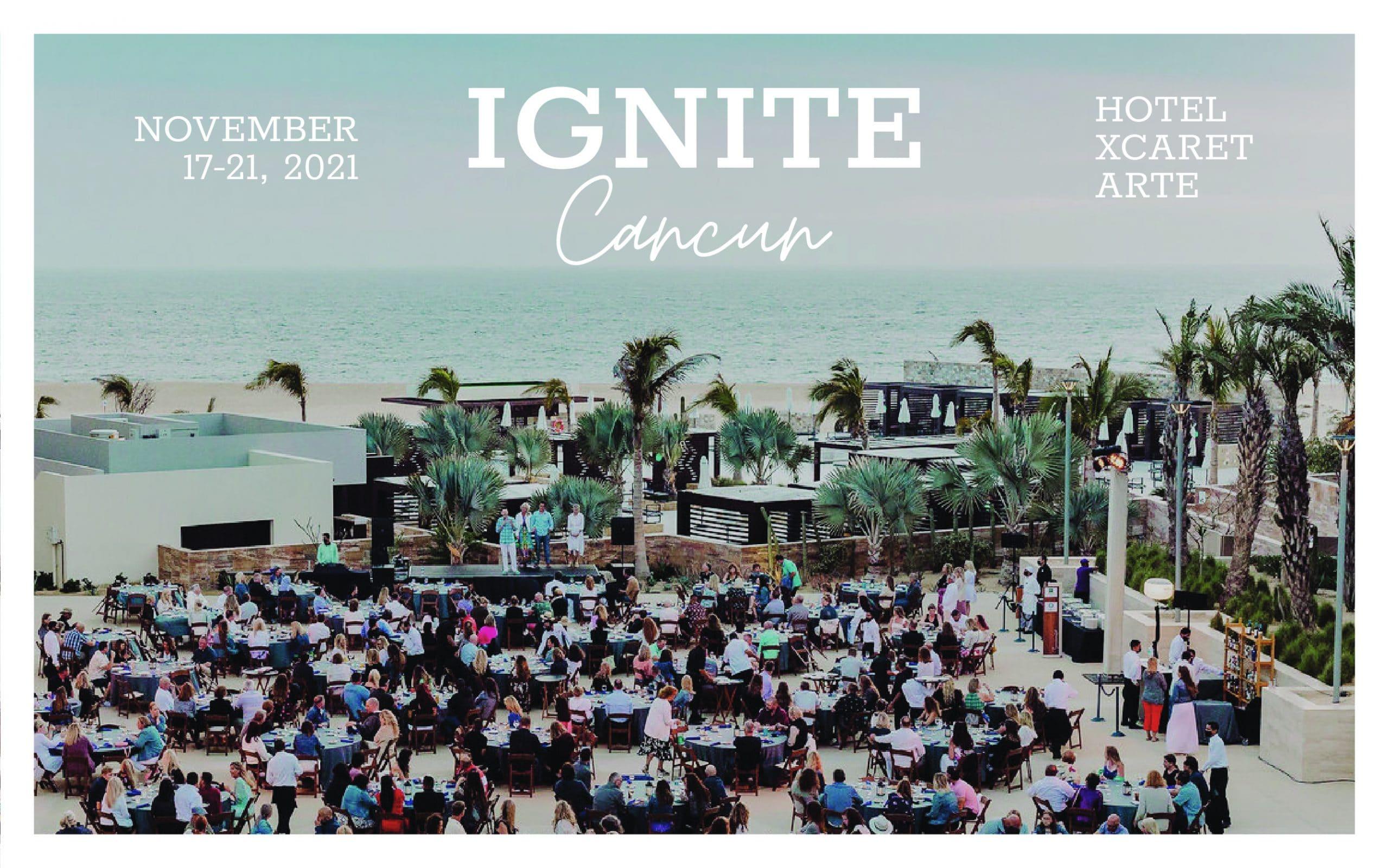 Ignite Cancun Nov 2021